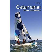 Catamaran, s'initier et progresser