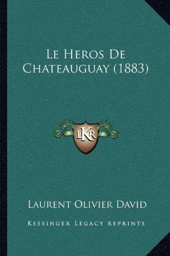 Le Heros de Chateauguay (1883)