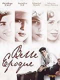 Belle Époque - Saison der Liebe