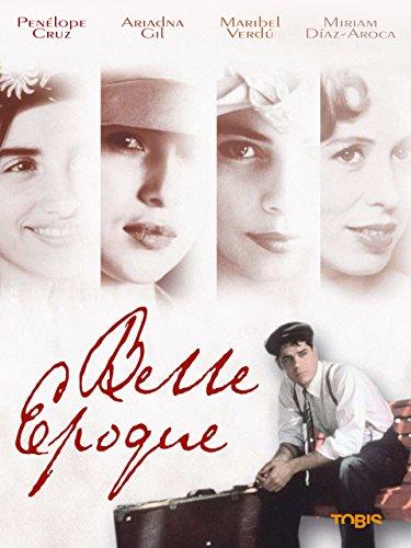 Belle Époque - Saison der Liebe [dt./OV] (Belle Epoque)