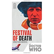 By Jonathan Morris Doctor Who: Festival of Death: 50th Anniversary Edition (Reprint)
