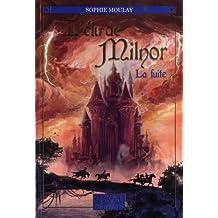 L'élu de Milnor, tome 1: La fuite