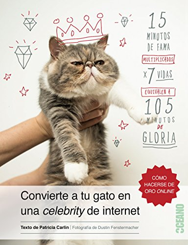 Convierte A Tu Gato En Una Celebrity De Internet (Fuera de colección)