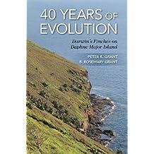 40 Years of Evolution: Darwin's Finches on Daphne Major Island (English Edition)