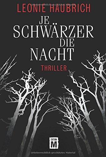 Buchseite und Rezensionen zu 'Je schwärzer die Nacht' von Leonie Haubrich