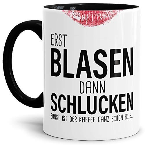 Tassendruck Sexy-Tasse Erst Blasen dann Schlucken. zweideutig/Büro / Kollegin/Witzig / mit Spruch/Innen & Henkel Schwarz