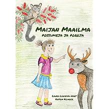 Maijan maailma: Possumeja ja Poroja (Finnish Edition)