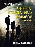 Bauern, Bonzen und Bomben (German) (Classics To Go)