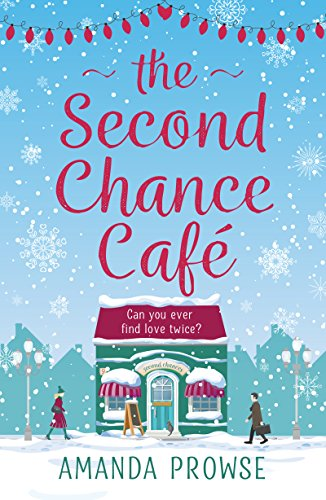 Second Chance Cafe by [Prowse, Amanda]