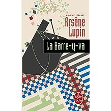 Arsène Lupin la barre-y-va (Policier / Thriller t. 2272)