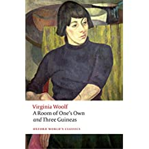 A Room of One's Own and Three Guineas (Oxford World's Classics)