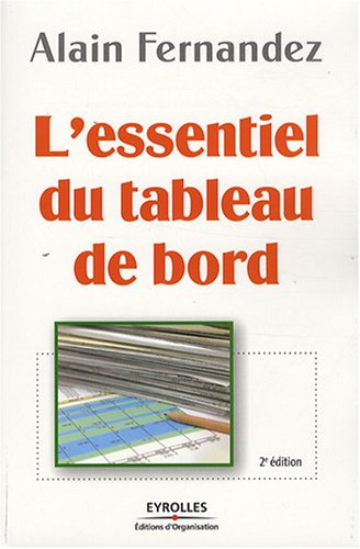 L'essentiel du tableau de bord : Méthode complète et mise en pratique avec Microsoft Excel