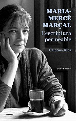 Descargas de libros electrónicos gratis Maria-Mercè Marçal. L'escriptura permeable (Catalan Edition) CHM B01D51GC8Y
