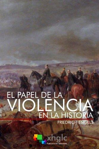 El Papel De La Violencia En La Historia