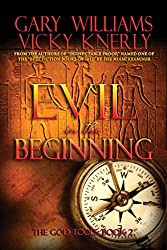 Evil in the Beginning (The God Tools Book 2) (English Edition)