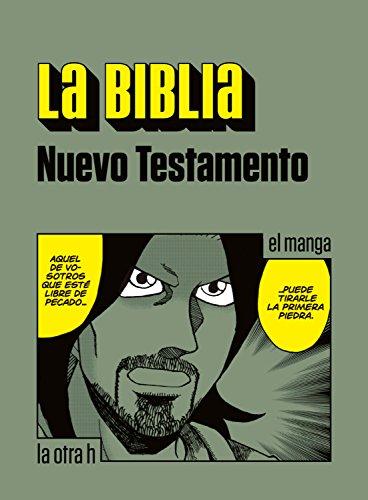 La Biblia. Nuevo Testamento: el manga (La otra h) eBook: Anónimo ...