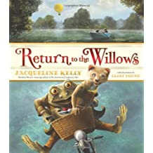 Return to the Willows by Jacqueline Kelly (2012-10-30)