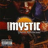 Songtexte von Urban Mystic - Ghetto Revelations
