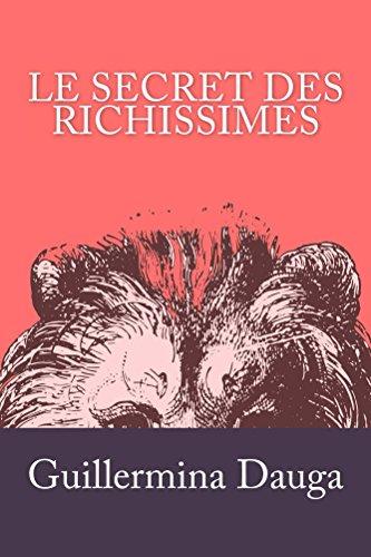 Couverture du livre Le Secret des Richissimes