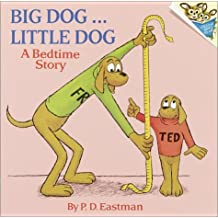 Big Dog... Little Dog (A Bedtime Story) by P.D. Eastman (1973-08-12)