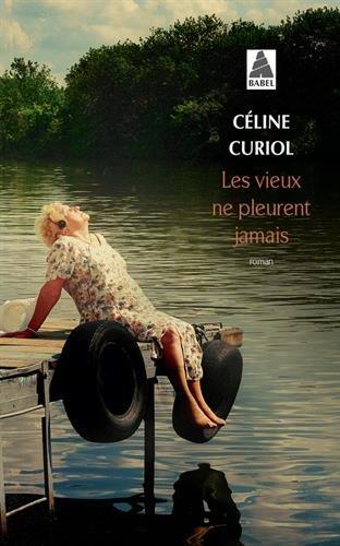 Les Vieux Ne Pleurent Jamais [Pdf/ePub] eBook