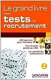Le grand livre des tests de recrutement...