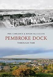 Pembroke Dock Through Time
