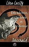 Sorceraid, Saison 1 : Décadence, Épisode 3 : Le Loup et le dicteur par Lucily