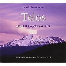 Telos - Les 7 rayons sacrés - Livre audio 2 CD
