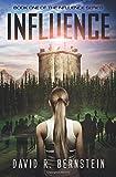 Influence: Volume 1 (Influence Series)