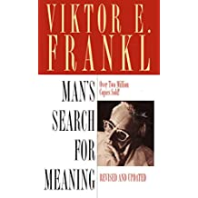 Man's Search for Meaning. Revised and updated.