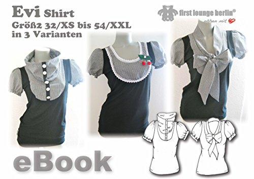 Evi Nähanleitung mit Schnittmuster auf CD für Blusen-Shirt in Gr. 32-54 Bluse Shirt Hemd T-Shirt Tank Top Jersey-Top