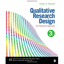 41: Qualitative Research Design: An Interactive Approach (Applied Social Research Methods, Band 41)
