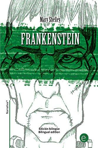 Frankenstein (edición bilingüe/bilingual edition): Edición bilingüe/Bilingual edition (Biblioteca Clásicos bilingüe) por Mary Shelley