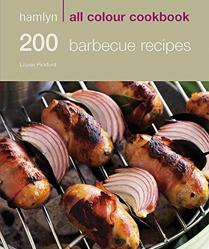 200 Barbecue Recipes: Hamlyn All Colour Cookbook: 200 BBQ Recipes (Hamlyn All Colour Cookery)