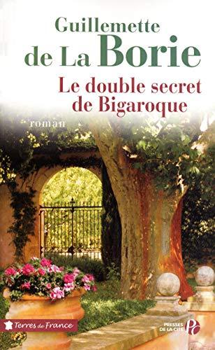 Le Double Secret de Bigaroque par Guillemette de LA BORIE