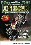 John Sinclair - Folge 2053: Fahr zur Hölle, Sinclair!