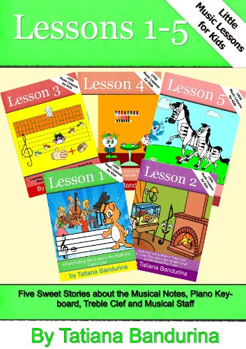Little Music Lessons for Kids: Lessons 1-5 - Five Sweet Stories about the Musical Notes, Piano Keyboard, Treble Clef and Musical Staff (English Edition) - Piano Clef Note