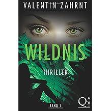 Wildnis: Band 1: Thriller