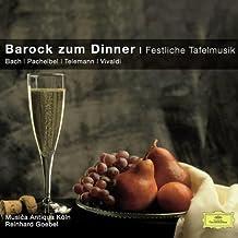 Barock Zum Dinner-Festliche Tafelmusik (Classical Choice)