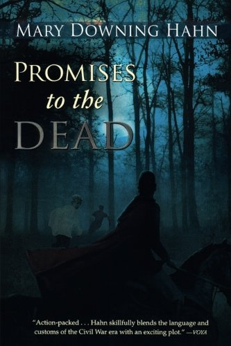 Promises to the Dead by Mary Downing Hahn (2009-08-17)