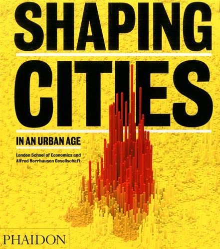 Shaping Cities in an Urban Age par Ricky Burdett