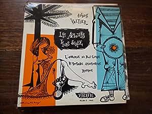 André Valtier : les amours hors série - le moumousse amoureux - l'auberge du bon couché - romance disque Pacific 90.248 B