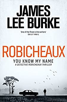 robicheaux-you-know-my-name-dave-robicheaux-english-edition