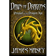 Dawn of Dragons: Volume 4 (Bitterwood Series)