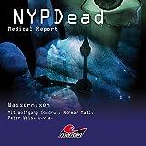 Wassernixen (NYPDead - Medical Report 6)