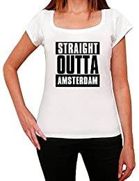 Straight Outta Amsterdam, t shirt pour femme, straight outta t shirt, cadeau femme