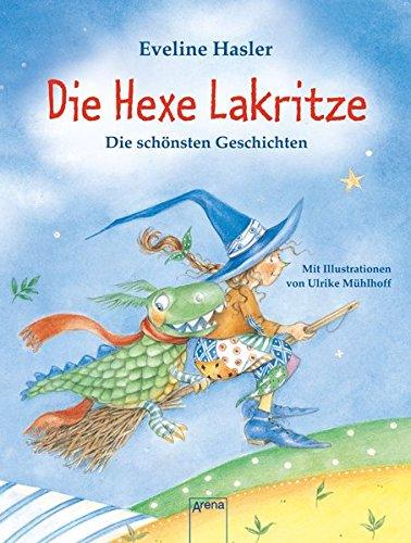Preisvergleich Produktbild Die Hexe Lakritze: Die schönsten Geschichten