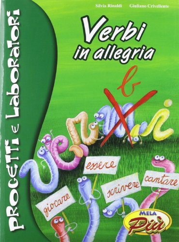 Verbi in allegria. Ediz. illustrata. Con CD Audio