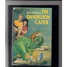 The Dandelion Caper by Gene DeWeese (1986-09-26)